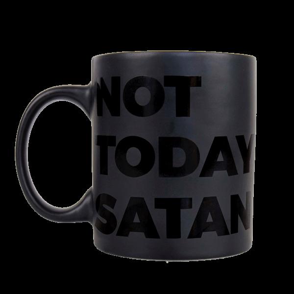 """Tasse """"Not Today Satan"""""""