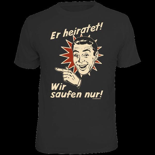 "T-Shirt ""Er heiratet"" (links)"