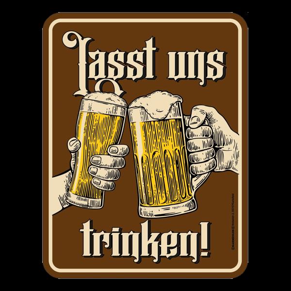 """Blechschild """"Lasst uns trinken"""""""
